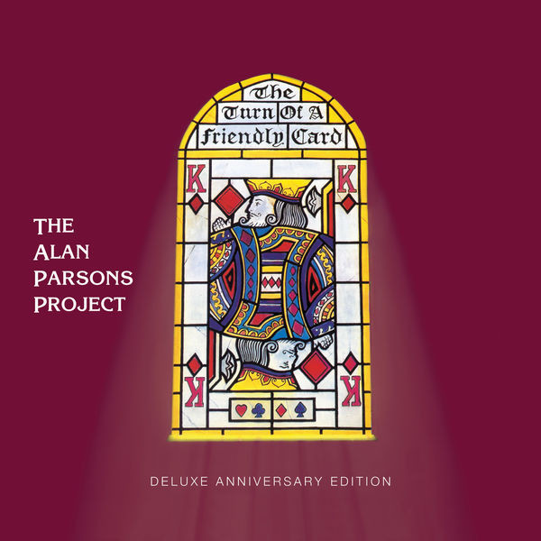 The Turn Of A Friendly Card (Expanded Edition) by Alan Parsons Project