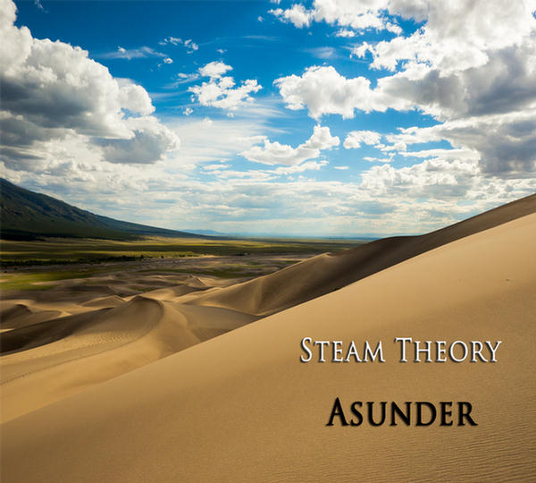 Asunder by Steam Theory