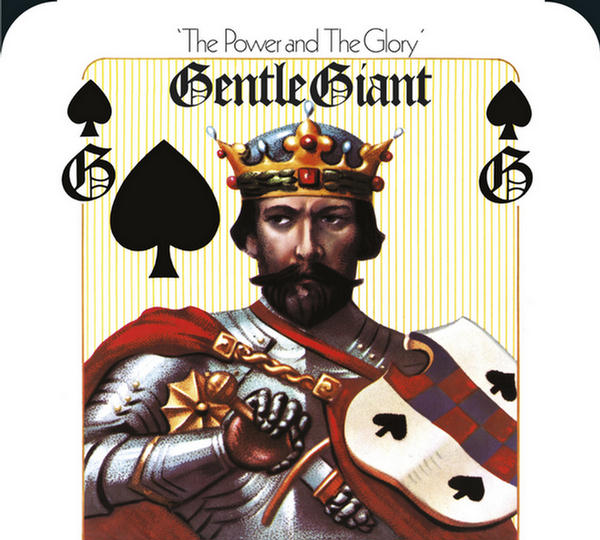 The Power And The Glory (2014 Steven Wilson Stereo Remix-Remaster) by Gentle Giant