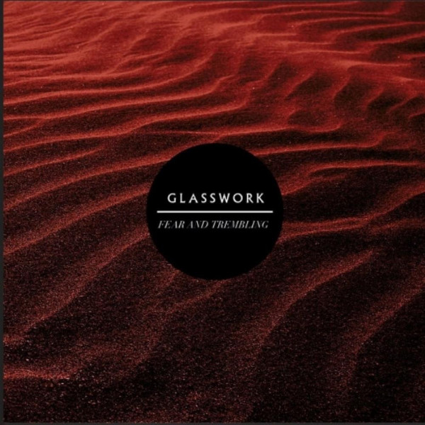 Fear and Trembling by Glasswork