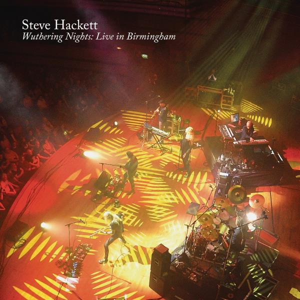 Wuthering Nights: Live in Birmingham by Steve Hackett