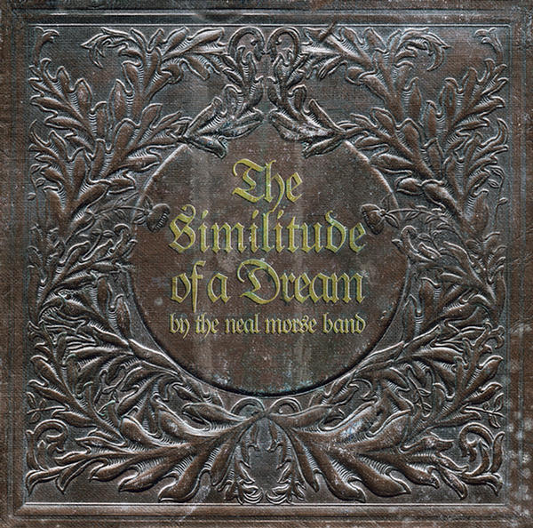 The Similitude of a Dream (CD 2) by The Neal Morse Band