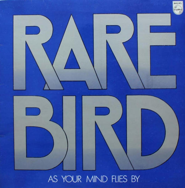 As Your Mind Flies By by Rare Bird