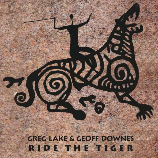 Ride the Tiger by Greg Lake & Geoff Downes