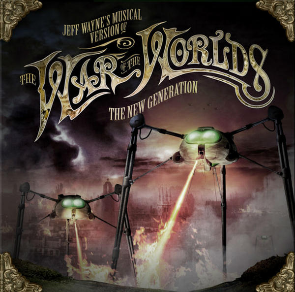 Jeff Wayne's Musical Version Of The War Of The Worlds The New Generation by Jeff Wayne