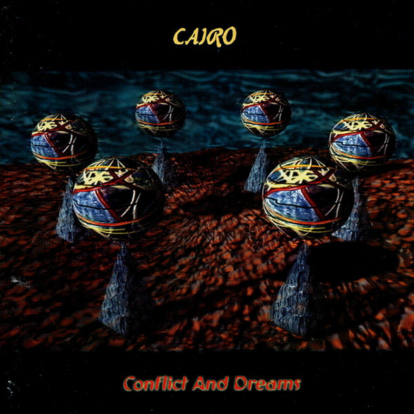 Conflict And Dreams by Cairo (US)