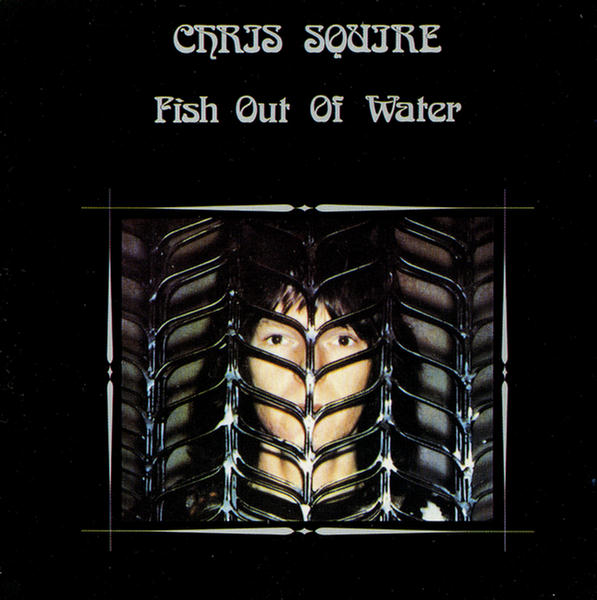 Fish out of Water by Chris Squire