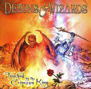 Touched by the Crimson King by Demons & Wizards
