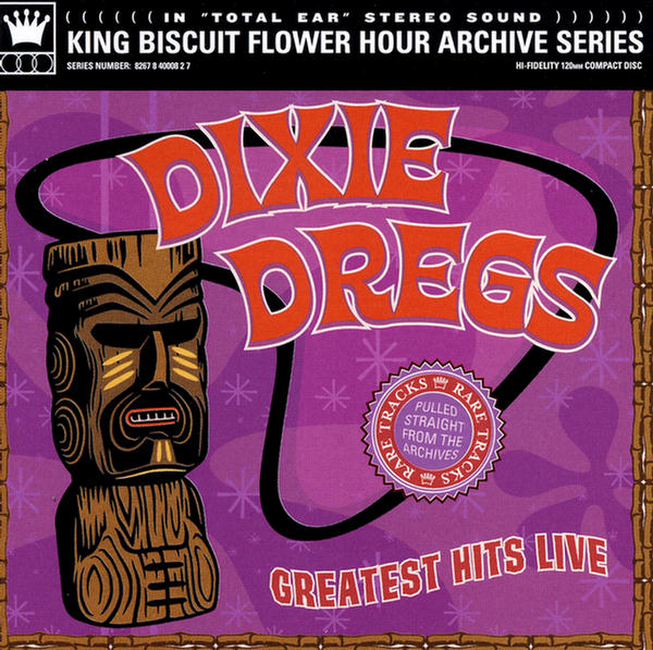 Greatest Hits Live (King Biscuit Flower Hour Archive Series) by Dixie Dregs