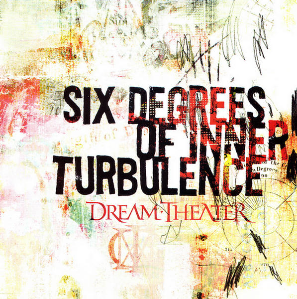 Six Degrees Of Inner Turbulence by Dream Theater