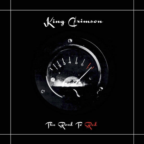 Road To Red (2013 Steven Wilson Stereo Mix-Remaster) by King Crimson