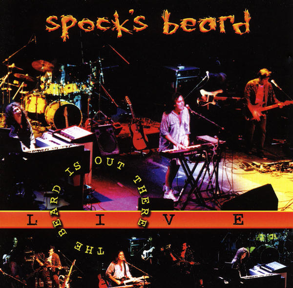 The Beard Is Out There - Live by Spock's Beard