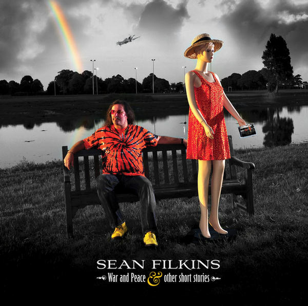 War and Peace & Other Short Stories by Sean Filkins