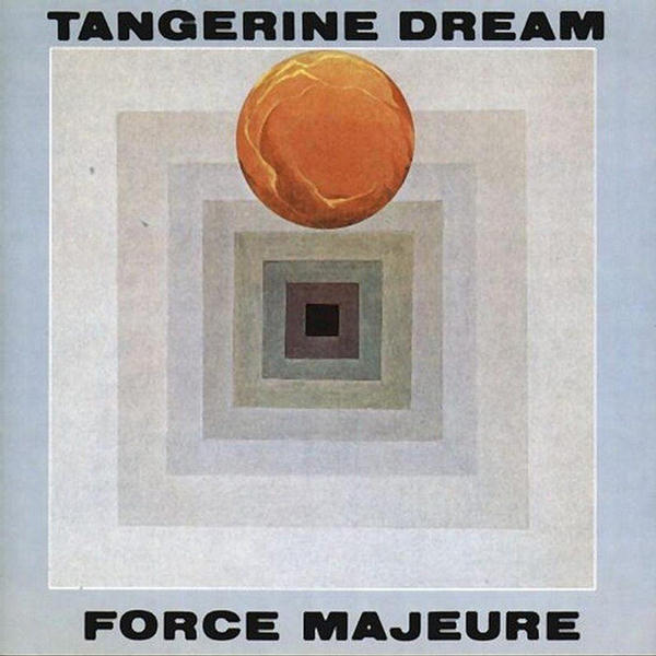 Force Majeure.. by Tangerine Dream