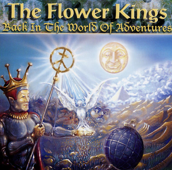 Back In The World Of Adventures by The Flower Kings